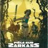 Piège sur Zarkass (tome 1)