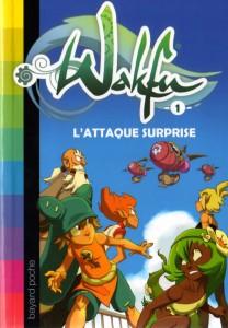Roman Wakfu Tome 1 : L'attaque surprise