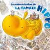La maison-ballon de la famille Hippo (nobi-nobi !)