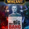 Warcraft dans The Big Band Theory