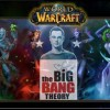 Warcraft dans The Big Band Theory (header)