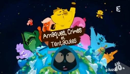 Arnaque, crimes et tentacules
