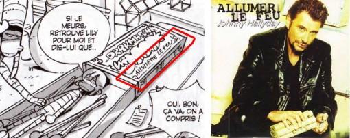 """on peut lire """"Allumettes le feu"""" en référence à la chanson Allumer le feu de Johnny Hallyday"""