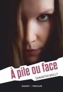 A pile ou face -Samantha Bailly