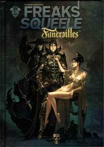 Couverture de Freaks' Squeele - Funérailles - T1 : Fortunate Sons avec Scipio, Funérailles et leur mère