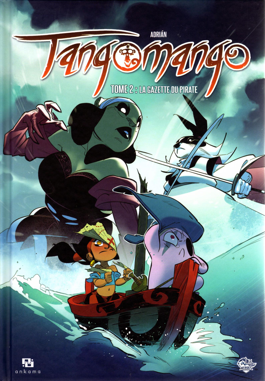 Tangomango - Tome 2 : La gazette du pirate (Wakfu)
