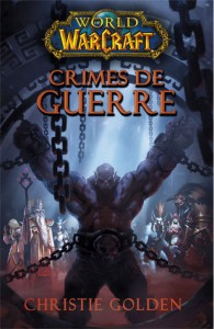 Couverture du roman Crimes de Guerre (warcraft)