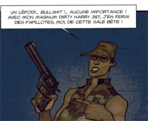 L'arme de la militaire s'appelle Magnum Dirty Harry 357