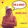 Grand jojo - Chef un ptit verre on a soif