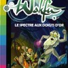 Wakfu Tome 9 : Le spectre aux doigts d'or