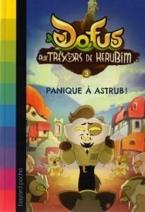 Roman Kerubim (Dofus) Tome 3 : Panique à Astrub
