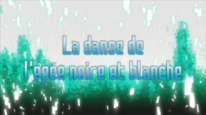 Sword Art Online – Saison 1 : Aincrad – épisode 08 : La danse de l'épée noire et blanche