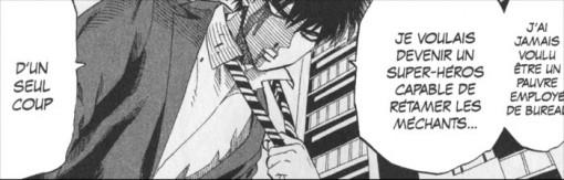 Le Saitama a toujours été de devenir un super héros pouvant battre n'importe quel monstre en un coup