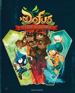Dofus : Le Guide du Krosmoz