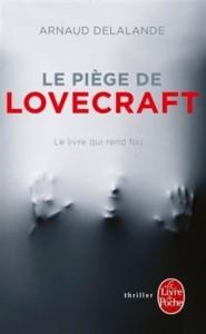 Couverture du roman Le Piège de Lovecraft de Arnaud Delalande