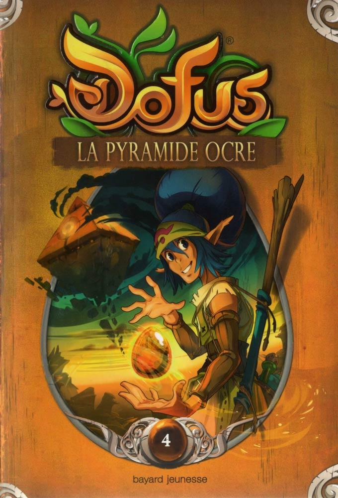 Dofus tome 4 - La pyramide Ocre