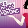 on-a-echange-nos-mamans2