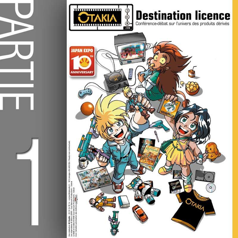 Conférence Licencing et produit dérivé - Partie 1 (Japan-Expo 2009)