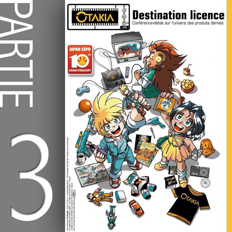 Conférence Licencing et produit dérivé - Partie 3 : Gestion d'une licence (Japan-Expo 2009)