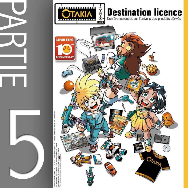 Conférence Licencing et produit dérivé - Partie 5 : Pourquoi la France ne peut pas avoir les mêmes jouets que le Japon ? (Japan-Expo 2009)