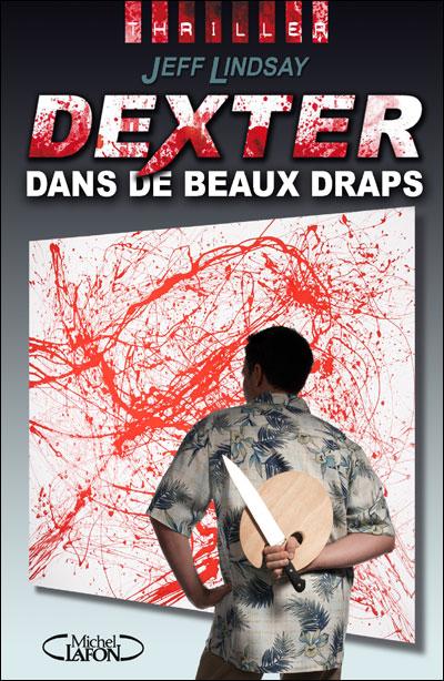 Couverture du tome 4 de Dexter : Dexter dans de beaux draps