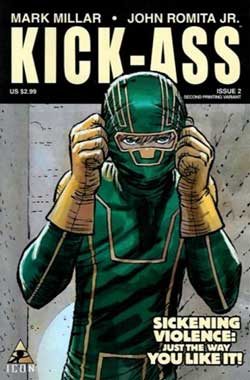 Kick Ass est un personnage de Comics à l'origine