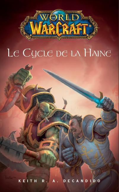Couverture du roman Le Cycle de la Haine (World of Warcraft)