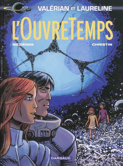 Couverture de la bande-dessinée l'Ouvre Temps de Valérian et Laureline