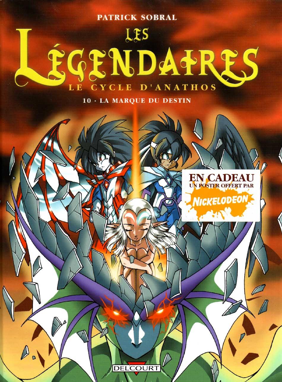 Les Légendaires Tome 10 : La marque du destin (couverture avec autocollant annonçant le poster offert avec la première édition)