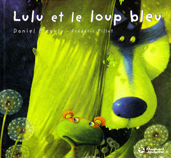 Lulu Vroumette et le Loup Bleu couv (tome 3)