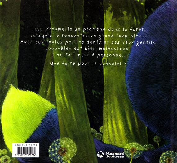 Lulu Vroumette et le Loup Bleu couv dos (tome 3)