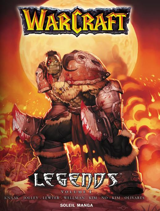 Couverture du tome 1 de Warcraft Legends