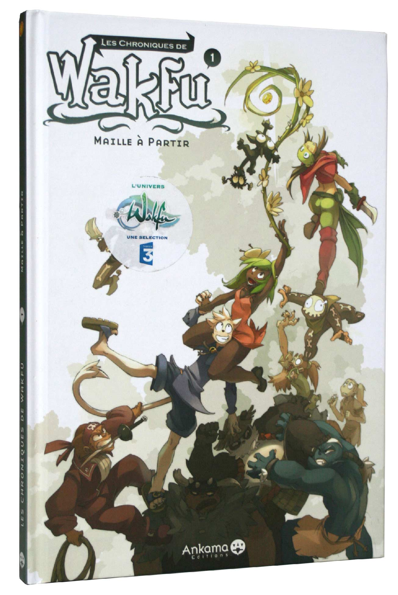 Tome 1 des Chroniques de Wakfu : Maille  partir