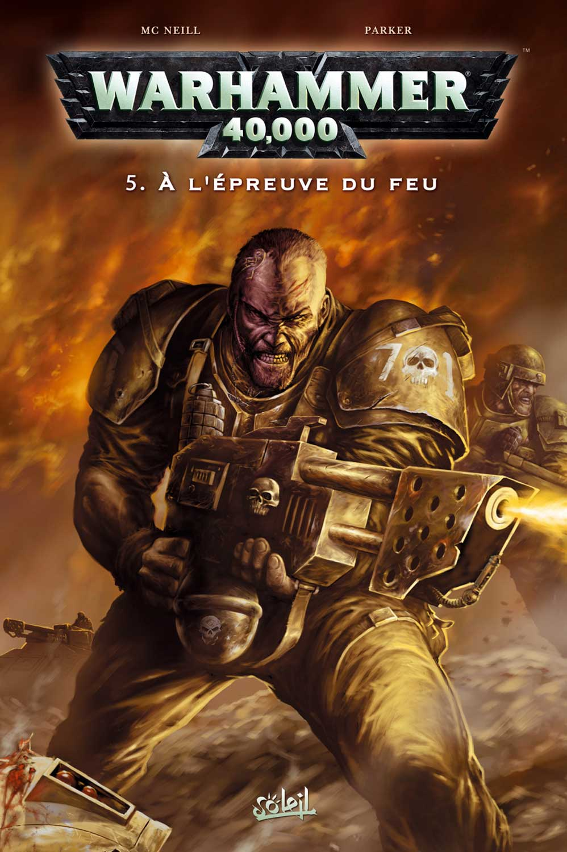 T5 : A l'épreuve du feu - Warhammer 40.000 (couverture)