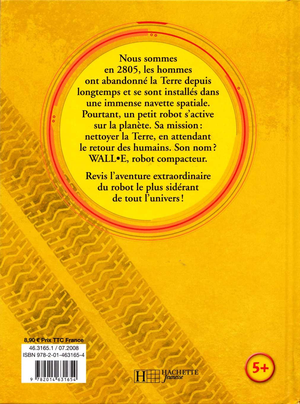 Wall-E (livre pour enfant Hachette 2008) Couverture Dos