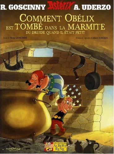 Comment Obélix est tombé dans la marmite du druide quand il était petit (couverture 2009)