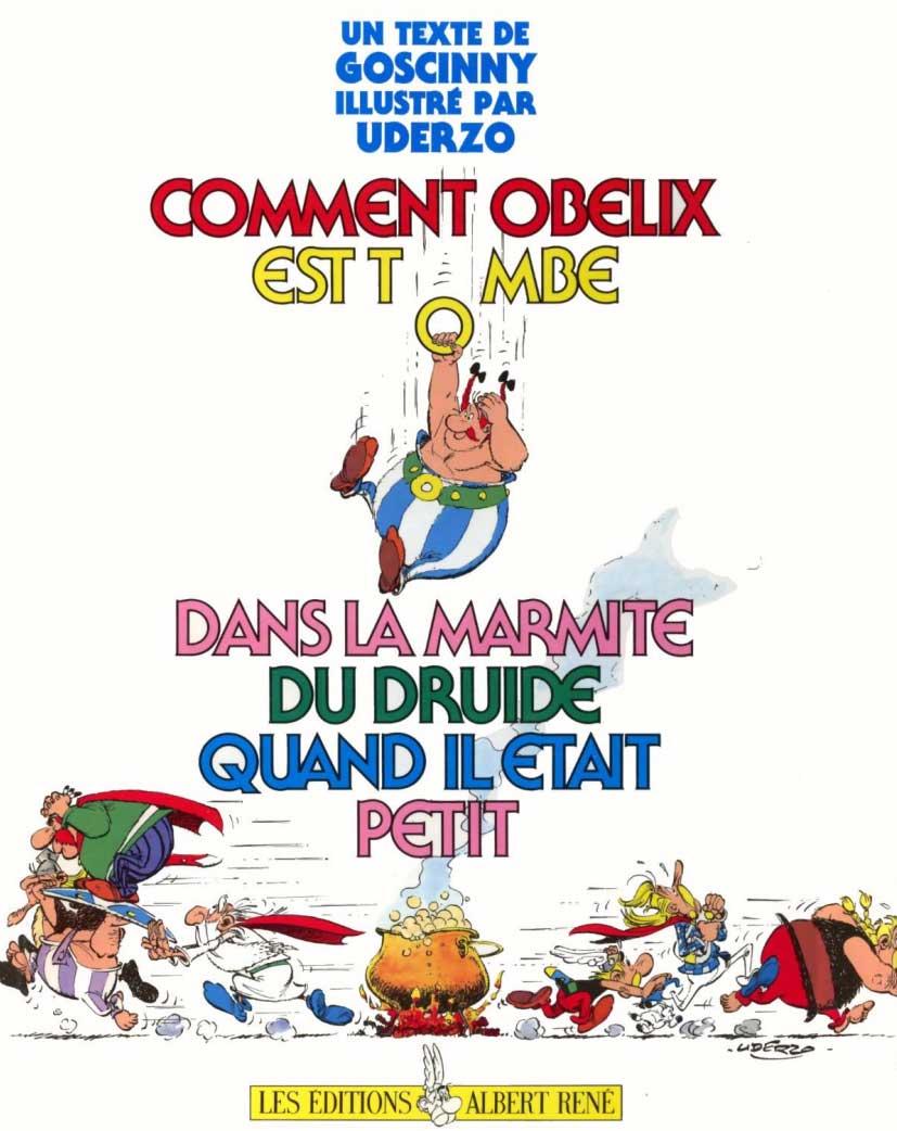 Comment Obélix est tombé dans la marmite du druide quand il était petit (couverture originale)