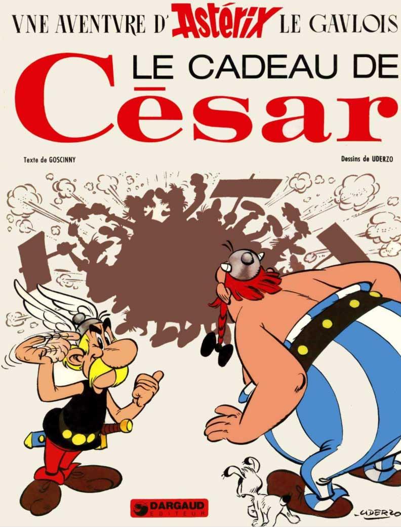 T21 : Le Cadeau de César (Astérix) couverture