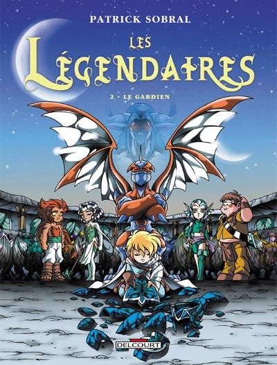 Les Légendaires tome 2